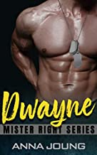 Dwayne (Armed With Love) (Mister Right Book 1)