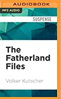 The Fatherland Files (Gareon Rath)