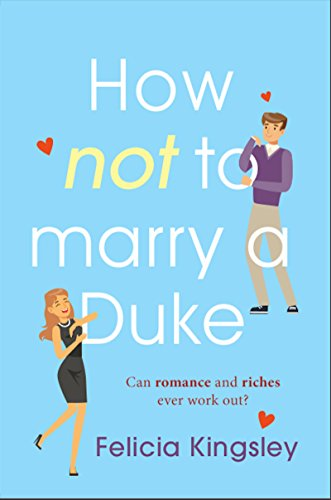 How (Not) to Marry a Duke (English Edition)