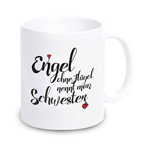 4you Design Tasse Engel ohne Flügel nennt Man Schwester, Kaffeetasse, Kaffeebecher, Geschenkidee, Geburtstagsgeschenk, Geburtstag, zu Weihnachten, für die Schwester, Familie