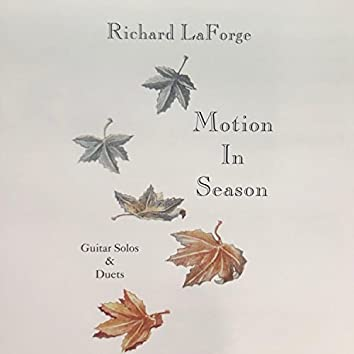 Motion in Season, Guitar Solos and Duets