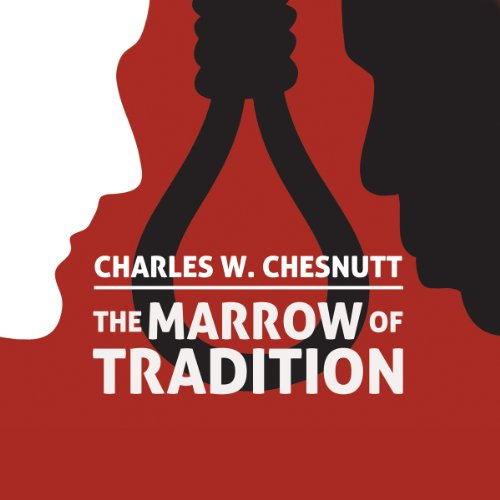 The Marrow of Tradition audiobook cover art