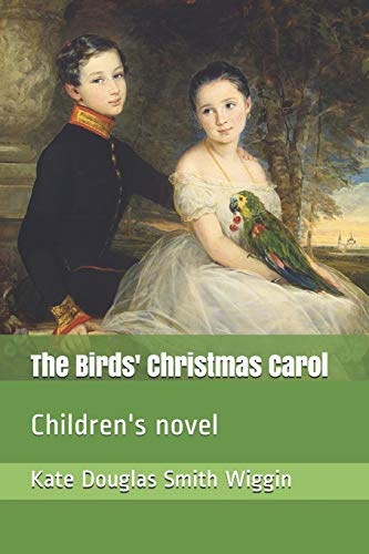 The Birds' Christmas Carol: Children's novel