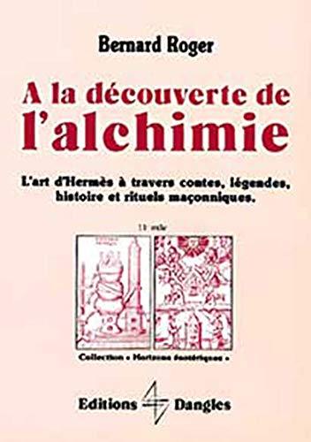 A la découverte de l'alchimie