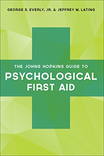 The Johns Hopkins Guide to Psychological First Aid (English Edition)