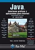 Java. Interfaces gráficas y aplicaciones para internet. 4ª edición.