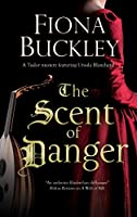 The Scent of Danger (The Ursula Blanchard Mysteries)