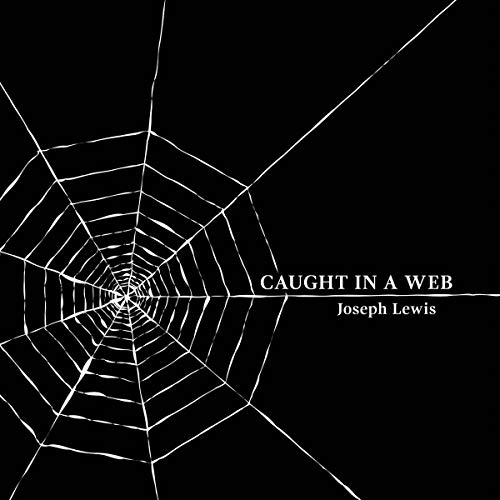 Caught in a Web Audiobook By Joseph Lewis cover art