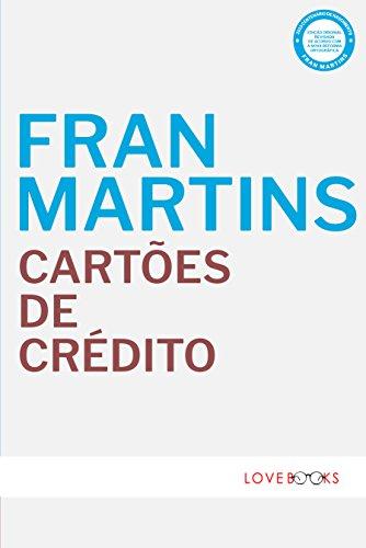 Cartões de Crédito: Natureza Jurídica (Portuguese Edition)