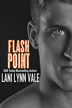 Flash Point (Kilgore Fire Book 2) by [Lani Lynn Vale]