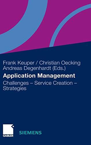 Application Management: Challenges - Service Creation - Strategies