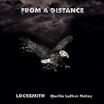From A Distance (feat. Martin Luther McCoy)