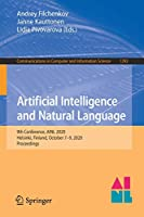 Artificial Intelligence and Natural Language: 9th Conference, AINL 2020, Helsinki, Finland, October 7–9, 2020, Proceedings (Communications in Computer and Information Science, 1292)