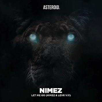 Let Me Go (Nimez & LEVR VIP)