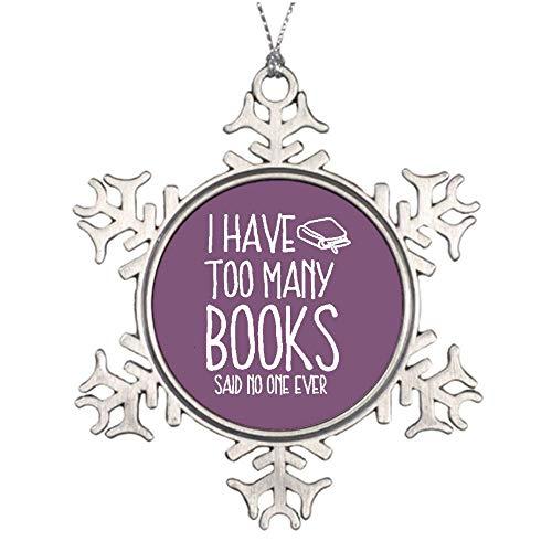 Libro de lectura, diseño con texto en inglés «I Have Too Many Books Purple Background», 614740, adorno especial personalizado para niños, decoración navideña, decoración de día festivo, adorno de copo de nieve de metal personalizado