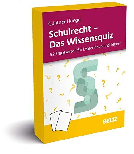 Schulrecht - Das Wissensquiz: 52 Fragekarten für Lehrerinnen und Lehrer