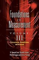 Foundations of Measurement Volume III: Representation, Axiomatization, and Invariance (Volume 3) (Dover Books on Mathematics)