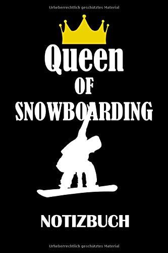 Queen of Snowboarding Notizbuch: Liniertes Papier – 120 Seiten – 6x9 inches (DIN A5) – Snowboarding Notizbuch für Frauen - Snowboarder Notizbuch