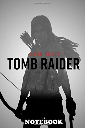 """Notebook: Video Game Poster From The Game Tomb Raider 2012 , Journal for Writing, College Ruled Size 6"""" x 9"""", 110 Pages"""