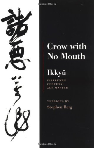 Crow with No Mouth by Ikkyu (1-Mar-2001) Paperback