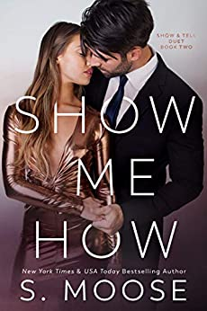 Show Me How: Show and Tell Duet Book 2 by [S. Moose]