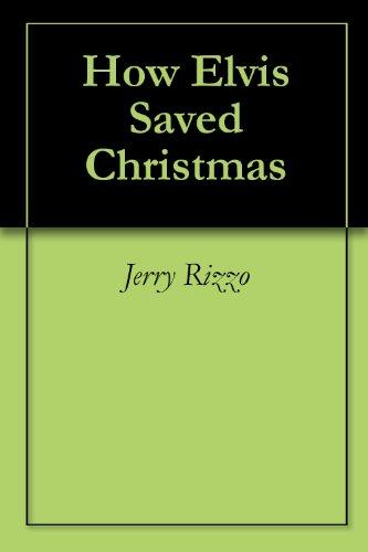 How Elvis Saved Christmas