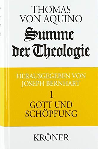 Summe der Theologie I. Gott und Schöpfung