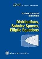 Distributions, Sobolev Spaces, Elliptic Equations (EMS Textbooks in Mathematics)