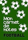 MON CARNET DE NOTES FOOTBALL: 100 pages   Personnalisable   Idéal cadeau