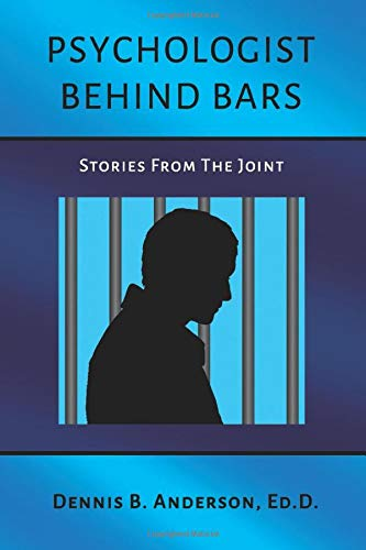 41vCAmmQAcL - Psychologist Behind Bars: Stories from the Joint