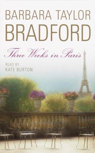 Three Weeks in Paris Audiobook By Barbara Taylor Bradford cover art