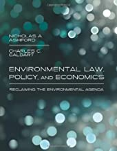 Environmental Law, Policy, and Economics: Reclaiming the Environmental Agenda