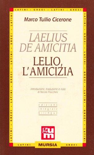 Laelius de amicitia-Lelio l'amicizia