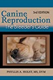 Canine Reproduction: The Breeder's Guide 3rd Edition