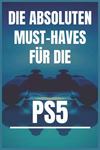 Die Absoluten Must-haves Fur Die PS5: Notebook
