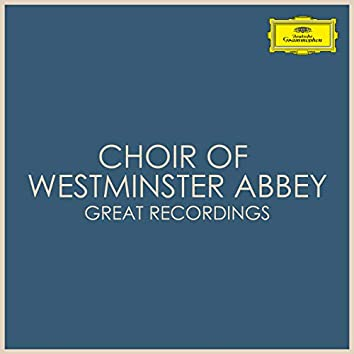 Choir of Westminster Abbey - Great Recordings