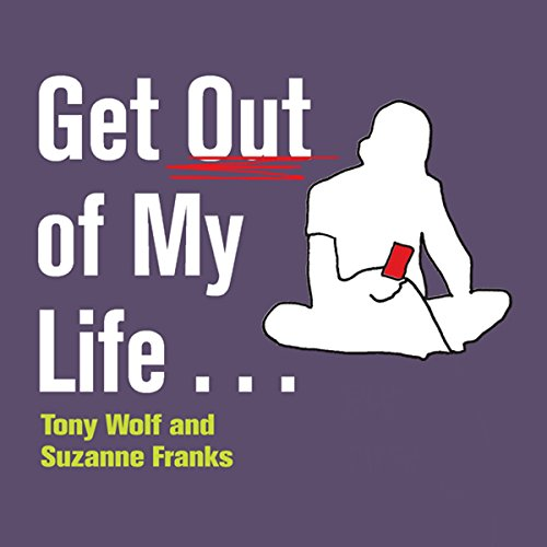 Get Out of My Life... audiobook cover art