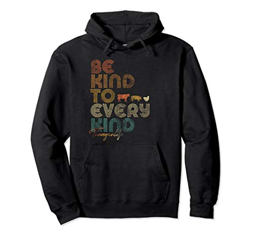 Vegan, Retro Be Kind To Every Kind Pullover Hoodie