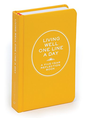 Living Well One Line a Day: A Five-year Reflection Book