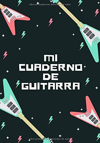 Mi Cuaderno De Guitarra: Planificador Semanal de 52 Semanas   105 páginas ( 18 x 26cm )  Planifica y Organiza tus Clases de Guitarra y Mejora como Guitarrista.