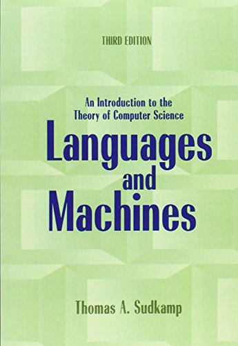 Compare Textbook Prices for Languages and Machines: An Introduction to the Theory of Computer Science 3 Edition ISBN 9780321322210 by Sudkamp, Thomas A.