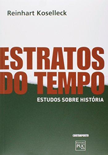 Estratos do Tempo. Estudos Sobre Historia