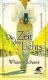 Die Zeit des Lichts: Roman