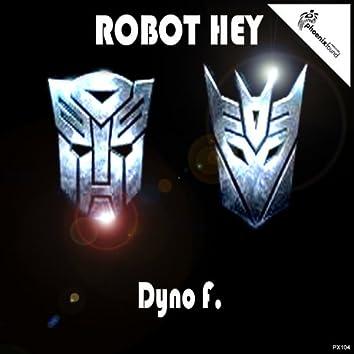 Robot Hey