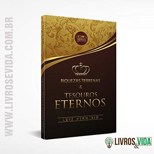 Livro Riquezas Terrenas & Tesouros Eternos