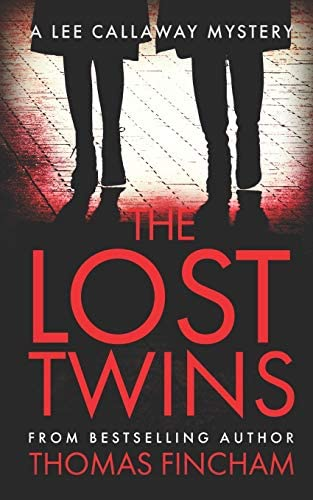 The Lost Twins A Private Investigator Mystery Series of Crime and Suspense product image