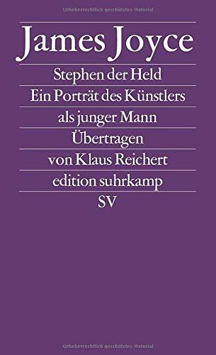 Werkausgabe in sechs Bänden in der edition suhrkamp: Band 2: Stephen der Held. Ein Porträt des Künstlers als junger Mann: Ein Porträt des Künstlers als junger Mann. (Neue Folge, 435)