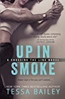 Up in Smoke 1511778970 Book Cover