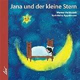 Jana und der kleine Stern: Eine Bilderbuchgeschichte