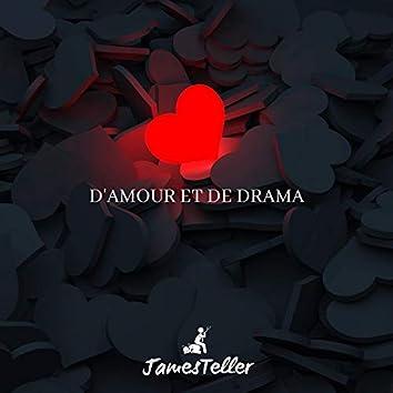 D'amour et de drama